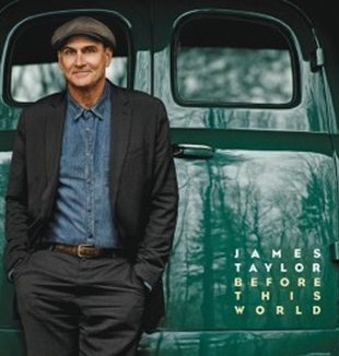 ''Before This World'' de James Taylor.